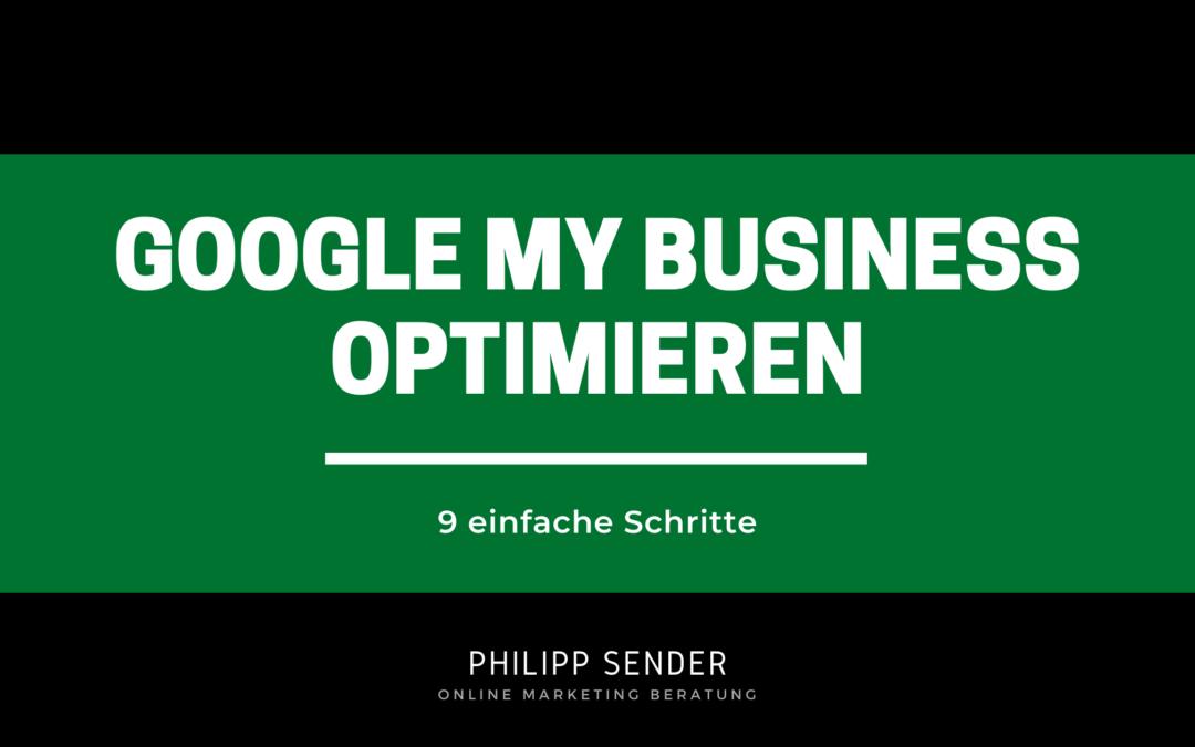 Google my Business optimieren: 9 einfache Schritte